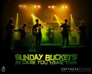sunday buckets