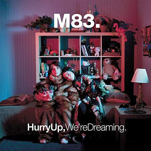 m83 hurry up were dreaming - photo #1