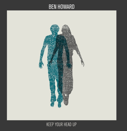 Ben Howard Keep Your HEad Up