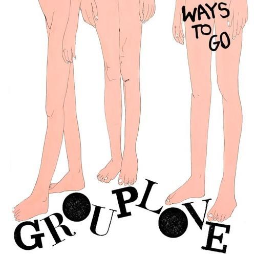 Grouplove-Ways-to-Go
