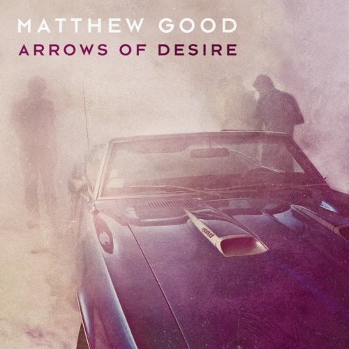 matthewgood-arrowsofdesireaw