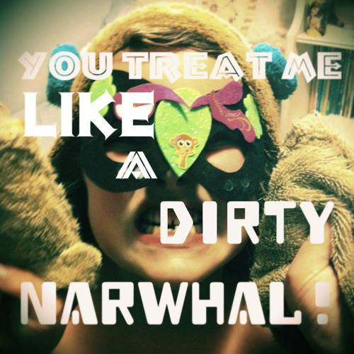 dirty narwhal