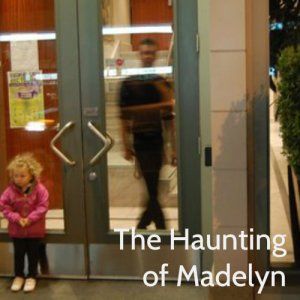 Haunting of Madelyn
