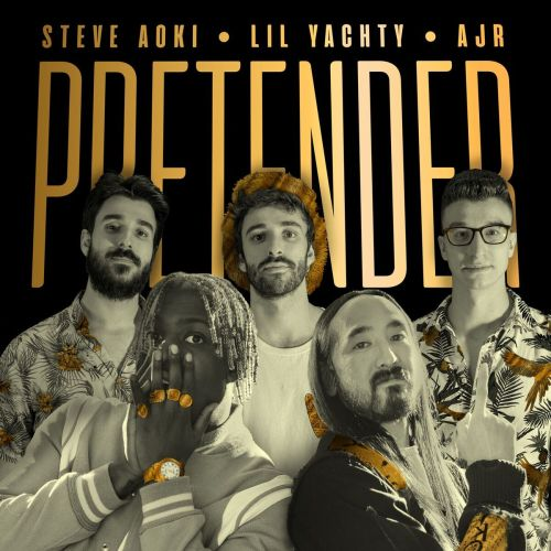 Steve-Aoki---Pretender-feat.-Lil-Yachty-&-AJR_preview